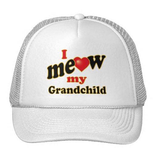 I Meow My Grandchild Trucker Hats