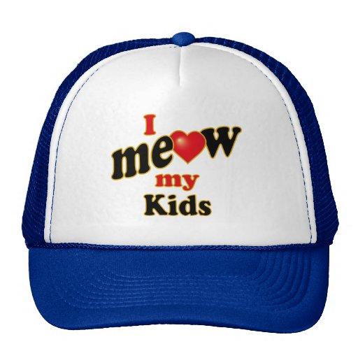 I Meow My Kids Hat