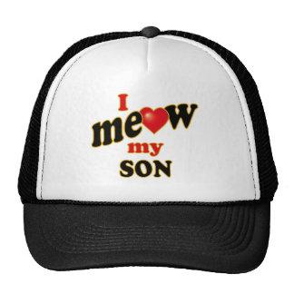 I Meow My Son Cap