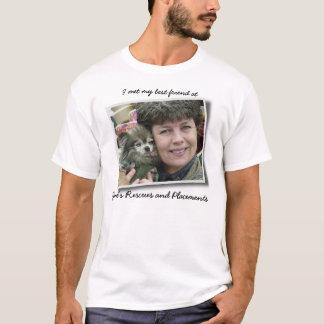 I met my best friend T-Shirt