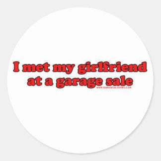 I Met My Girlfriend At A Garage Sale Round Sticker
