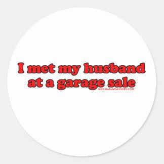 I Met My Husband At A Garage Sale T Round Sticker