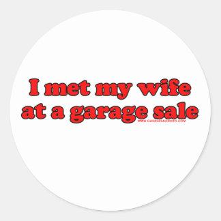 I Met My Wife At A Garage Sale T Round Sticker