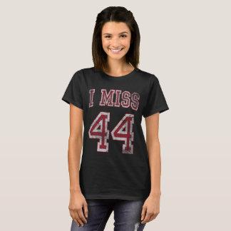 I Miss 44 President Barack Obama T-Shirt
