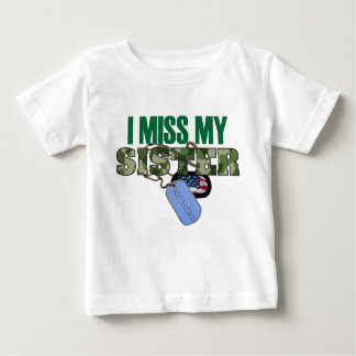 I Miss My Sister T Shirt