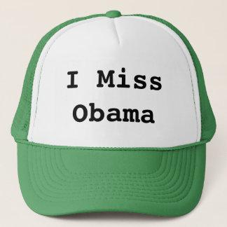 I miss Obama Trucker Hat