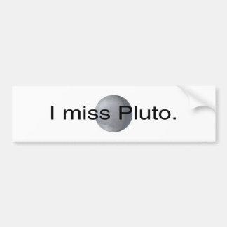 I miss pluto bumper stickers
