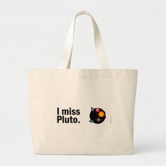 I miss Pluto. Large Tote Bag