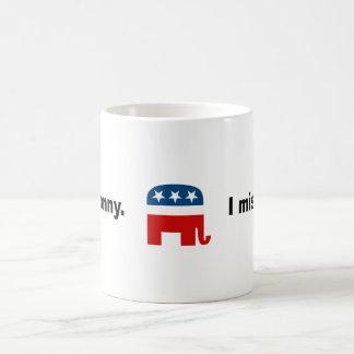 I miss Ronny Coffee Mugs