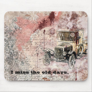 I Miss The Old Days Vintage Car Design Mousepad