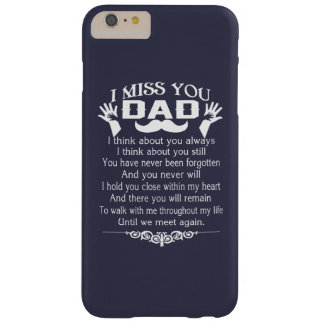 I MISS YOU, DAD BARELY THERE iPhone 6 PLUS CASE