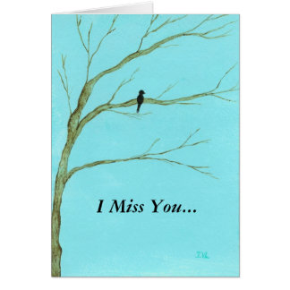 I Miss You...Greeting Card From Original Painting