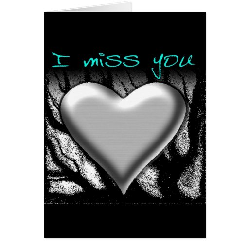 I Miss You Heart Greeting Card