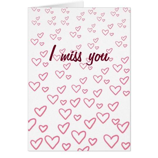 I Miss You Hearts Card