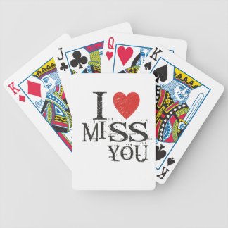 I miss you, love bicycle playing cards