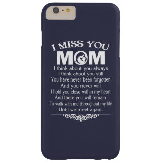 I MISS YOU, MOM BARELY THERE iPhone 6 PLUS CASE