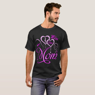 I Miss You Mom Forever Love Tshirt