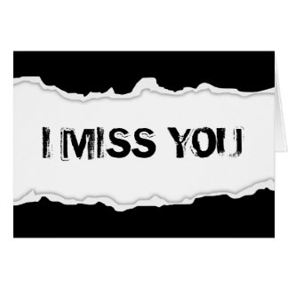 i miss you page rip note card