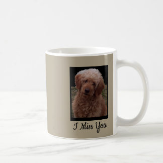 I Miss You - said by World's Cutest Dog Coffee Mug