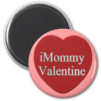 I Mommy Valentines Day T-shirts and Gifts 6 Cm Round Magnet
