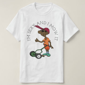 I Mow It T-Shirt