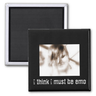 I must be emo square magnet