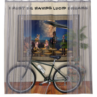 I Must Be Having Lucid Dreams - Shower Curtain