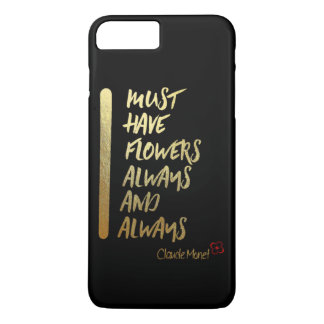 I MUST HAVE FLOWERS ALWAYS AND ALWAYS.... IPHONE C iPhone 8 PLUS/7 PLUS CASE