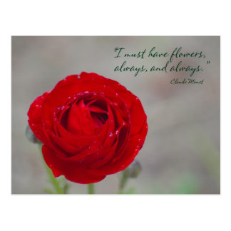 I must have flowers, always, and always. postcard