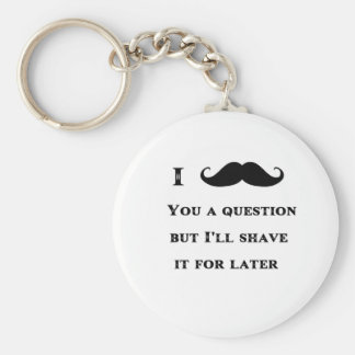 I Mustache You a Question Funny Image Key Chains