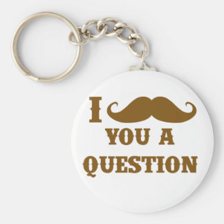 I mustache you a question key chain