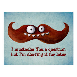I Mustache You A Question Postcards