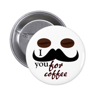 I mustache you for coffee button