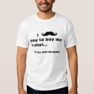 I mustache you to buy me a shot t-shirts