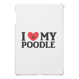 I ♥ My Poodle iPad Mini Cover
