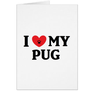 I ♥ My Pug Card