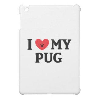 I ♥ My Pug Cover For The iPad Mini