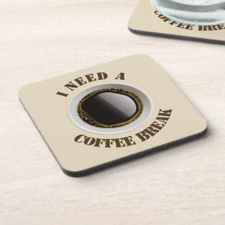 I Need A Coffee Break Coasters (set of 6)