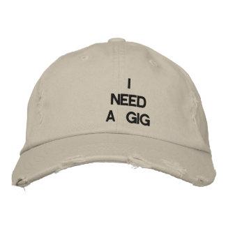 I NEED A GIG - Customizable cap at eZaZZleMan.com Baseball Cap