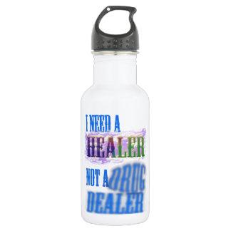 I need a healer not a drug dealer 532 ml water bottle