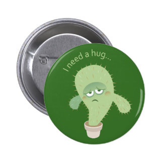 I need a hug... Buttons! 6 Cm Round Badge