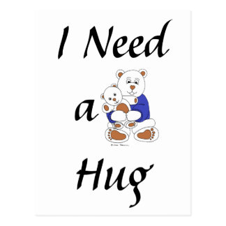 I Need a Hug Postcard