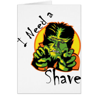 I Need A Shave Card