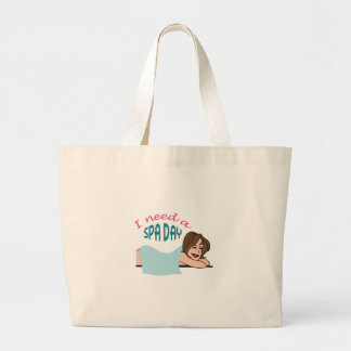 I NEED A SPA DAY LARGE TOTE BAG