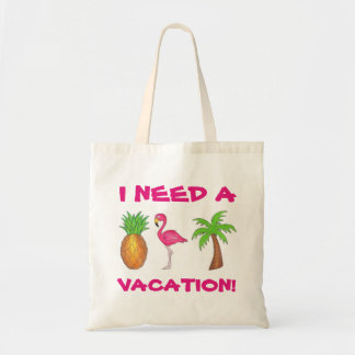 I Need A Vacation Flamingo Pineapple Palm Tree Bag