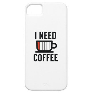 I Need Coffee iPhone 5 Cover