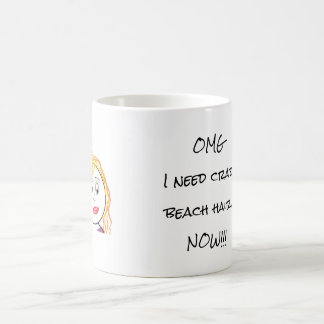 I Need Crazy Beach Hair Coffee Mug
