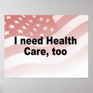 I need health care, too print