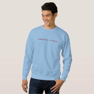 i need jesus. or xanax-the horrible shirt