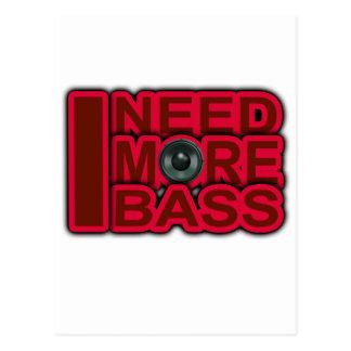I NEED MORE BASS-Dubstep-DnB-DJ-Hip Hop-Club Post Cards